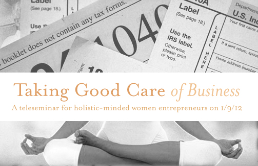 Mamacoach Circle's January Call: Taking Good Care of Business