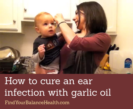 How to cure an ear infection with garlic oil