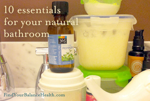 Essentials for your natural bathroom
