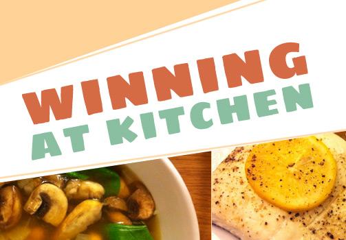 winning at kitchen