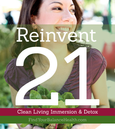 Reinvent 21: Clean Living Immersion & Detox