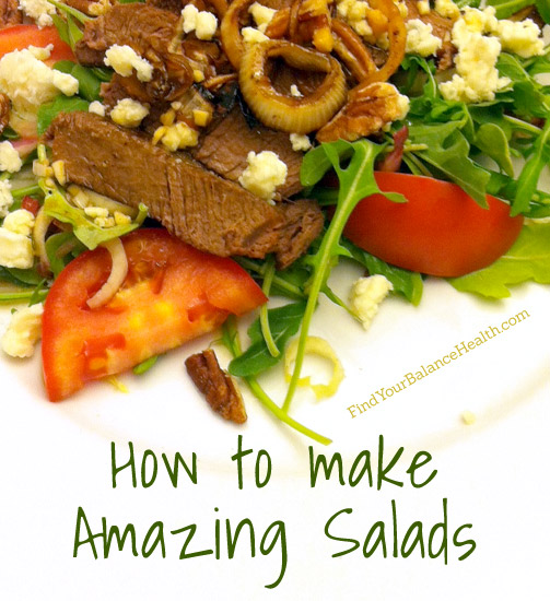 How to make amazing salads