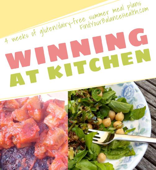 Winning at Kitchen: Summer Edition