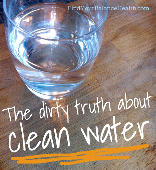The dirty truth about clean water