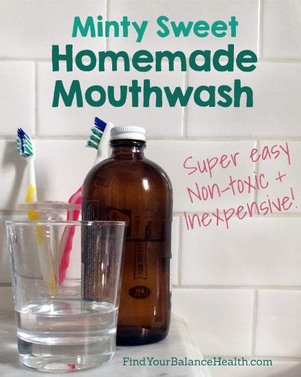 Minty Sweet Homemade Mouthwash