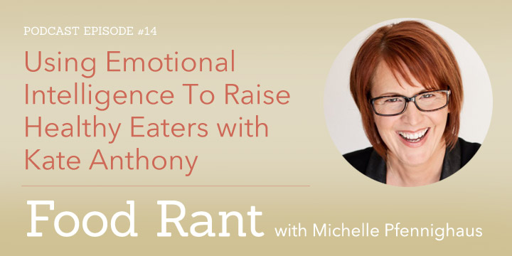 Using Emotional Intelligence To Raise Healthy Eaters