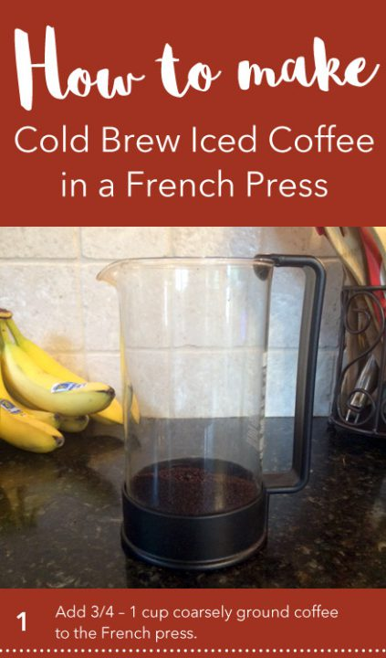 how to make cold brew iced coffee in a french press find your balance with michelle pfennighaus. Black Bedroom Furniture Sets. Home Design Ideas