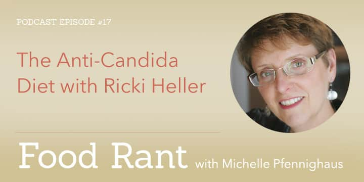 Anti-Candida Diet with Ricki Heller