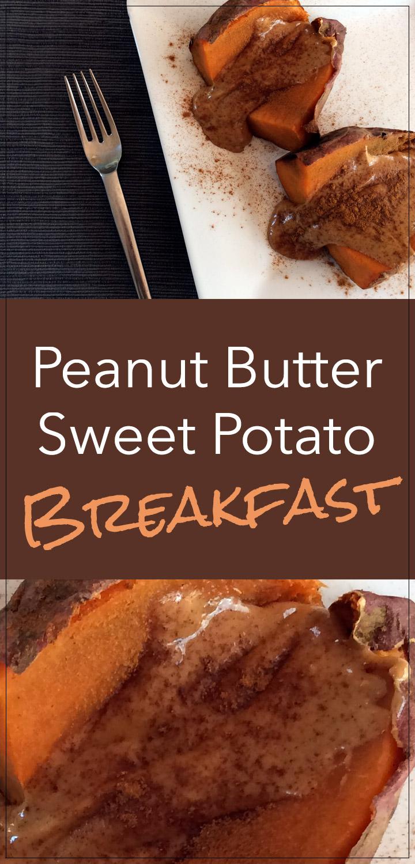 Peanut Butter Sweet Potato Breakfast