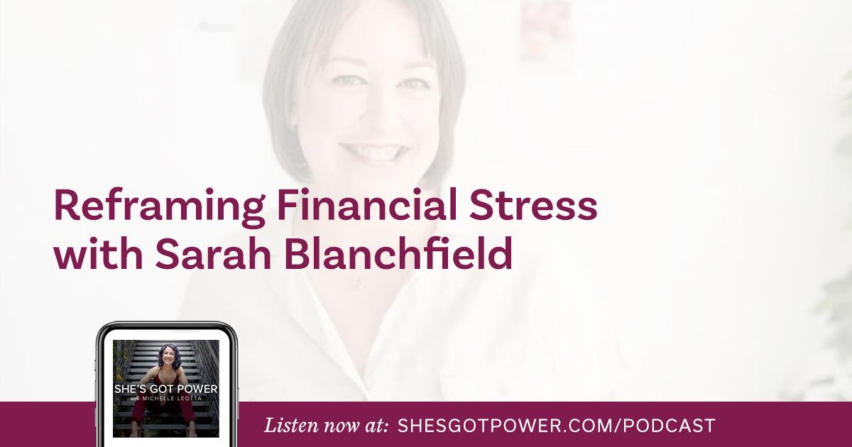 #52: Reframing Financial Stress with Sarah Blanchfield